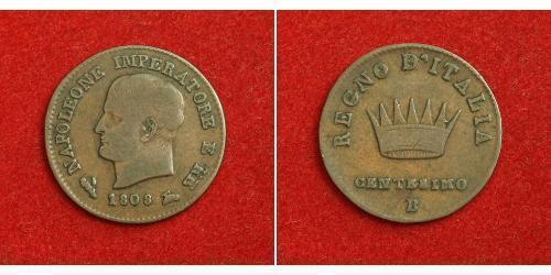 1 Сентесимо Королевство Италия (наполеоновское) (1805–1814) Медь Наполеон I(1769 - 1821)