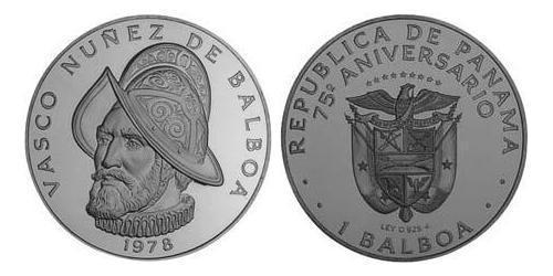 1 Balboa Republic of Panama Copper/Nickel Vasco Núñez de Balboa (1475 – 1519)